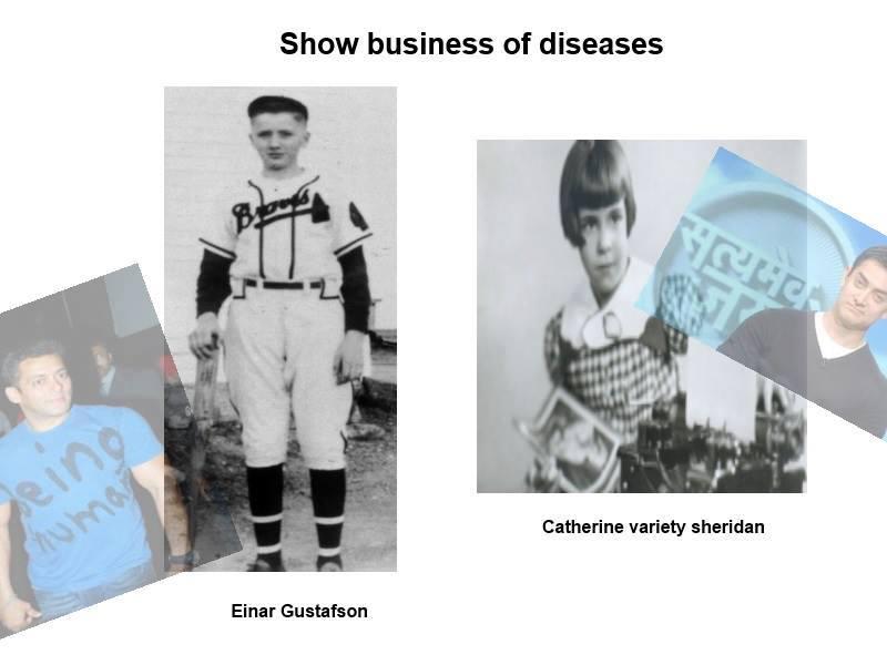 Show business of illnesses